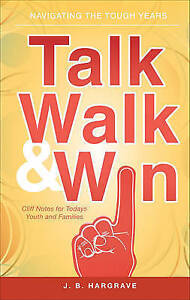 NEW Talk, Walk, and Win by J. B. Hargrave