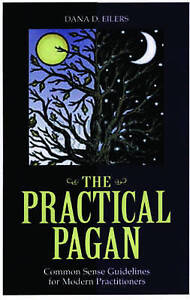 NEW Practical Pagan by Dana Eilers