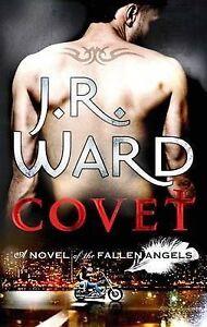 Covet-A-Novel-of-the-Fallen-Angels-v-1-by-J-R-Ward-Paperback-2011