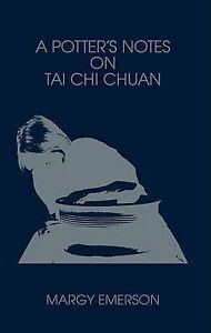 USED-GD-A-Potter-039-s-Notes-on-Tai-Chi-Chuan-by-Margy-Emerson