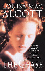 """""""VERY GOOD"""" The Chase, Alcott, Louisa May, Book"""