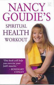 Spiritual Health Workout, Goudie, Nancy   Paperback Book   Acceptable   97818429