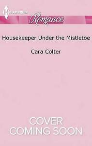Housekeeper Under the Mistletoe (Harlequin Romance Large Print) by Cara Colter