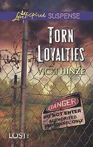 Good-Torn-Loyalties-Love-Inspired-Suspense-Hinze-Vicki-Book