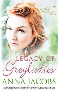 Legacy of Greyladies, Anna Jacobs
