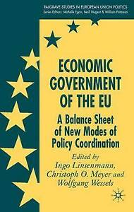 Economic Government of the EU: A Balance Sheet of New Modes of Policy Coordinati