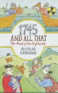 Anderson, Scoular : 1745 And All That