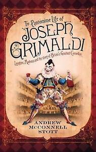 The Pantomime Life of Joseph Grimaldi, By ,in Used but Acceptable condition