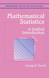 Mathematical Statistics: A Unified Introduction (Springer Texts in Statistics)