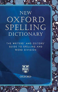 NEW OXFORD SPELLING DICTIONARY.