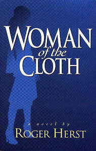 Woman of the Cloth by Roger Herst (Hardback, 1998)