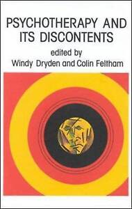 NEW Psychotherapy And Its Discontents by Dryden