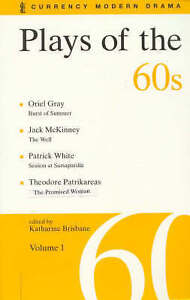 Plays of the 60s Volume 1 ' Brisbane, K