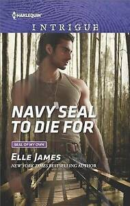 Navy Seal to Die for by James, Elle -Paperback