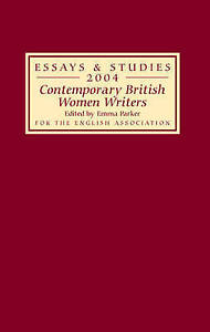 Contemporary British Women Writers (Essays and Studies) by
