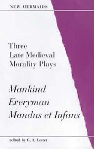 Three Late Medieval Morality Plays - Everyman, Mankind, Mundus Et-ExLibrary