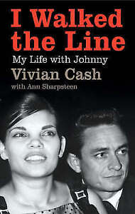 Cash, Vivian, I Walked the Line: My Life with Johnny, Very Good Book
