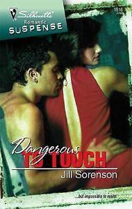 Dangerous To Touch (Silhouette Romantic Suspense)