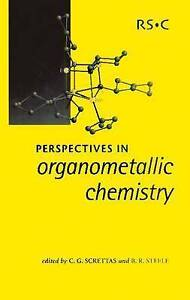 Perspectives in Organometallic Chemistry by Royal Society of Chemistry...