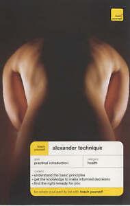 Good, Teach Yourself Alexander Technique New Edition (TYHW), Craze, Richard, Boo