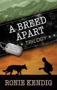 A Breed Apart Trilogy by Kendig, Ronie -Paperback