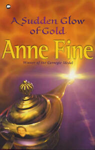 A-Sudden-Glow-of-Gold-Anne-Fine-Good-Book
