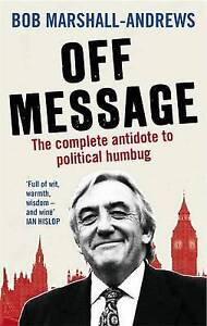 Very Good, Off Message, Marshall-Andrews, Bob, Book