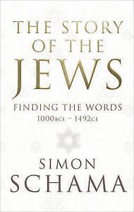 SCHAMA,SIMON-STORY OF THE JEWS VOL 1  BOOK NEW