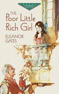 The Poor Little Rich Girl By Gates, Eleanor -Paperback