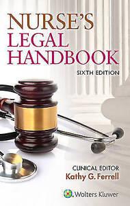 NEW Nurse's Legal Handbook by Kathy Ferrell