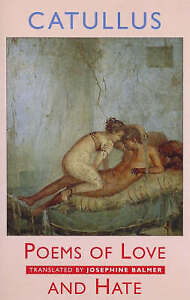 Poems of Love and Hate, Balmer, Josephine, Catullus, New Book