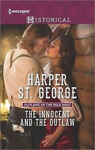 The Innocent and the Outlaw by St George, Harper -Paperback