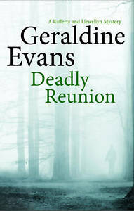 Deadly Reunion (Rafferty and Llewellyn Mysteries) Evans, Geraldine Very Good Boo
