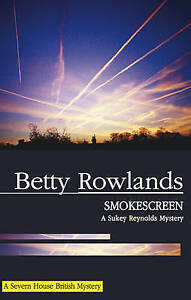 Rowlands, Betty, Smokescreen (Sukey Reynolds Mysteries), Very Good Book