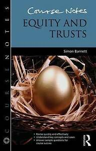 Course Notes: Equity and Trusts, Simon Barnett