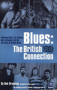 Blues: The British Connection, Brunning, Bob, Good Used  Book