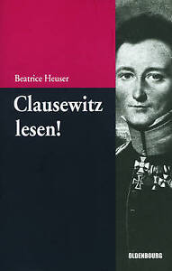 Clausewitz Lesen Eine Einfuhrung by Beatrice Heuser Paperback  softback - <span itemprop=availableAtOrFrom>Norwich, United Kingdom</span> - Returns accepted Most purchases from business sellers are protected by the Consumer Contract Regulations 2013 which give you the right to cancel the purchase within 14 days after the day  - Norwich, United Kingdom