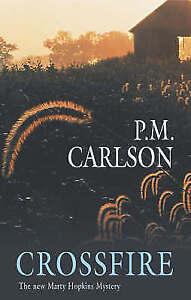 """VERY GOOD"" Carlson, P.M., Crossfire (Marty Hopkins), Book"