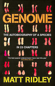Genome: The Autobiography of a Species in 23 Chapters, Matt Ridley, New Book