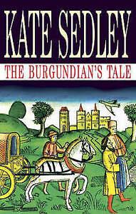 Sedley, Kate, The Burgundian's Tale (Severn House Large Print), Very Good Book