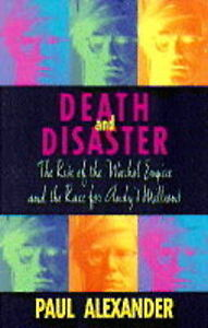 DEATH AND DISASTER., Alexander, Paul., Used; Very Good Book