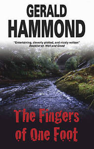 Hammond, Gerald The Fingers of One Foot Very Good Book