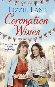 Coronation Wives - New Book Lane, Lizzie