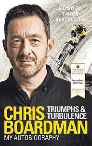 Triumphs and Turbulence: My Autobiography by Chris Boardman (Paperback, 2017)