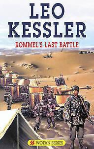 """""""VERY GOOD"""" Kessler, Leo, Rommel's Last Battle (Severn House Large Print), Book"""
