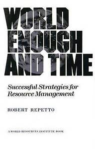 World Enough and Time: Successful Strategies for Resource Management (World Res