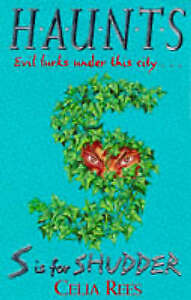 Rees, Celia, Haunts: S Is For Shudder, Very Good Book