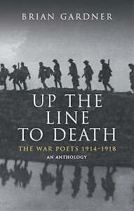 Up-the-Line-to-Death-War-Poets-1914-18-War-Poets-1914-1918-Very-Good-Book