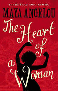 The-Heart-Of-A-Woman-Good-Condition-Book-Angelou-Dr-Maya-ISBN-9781844085040