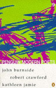 Crawford, Robert, Jamie, Kathleen, Burnside, John, Penguin Modern Poets: Volume
